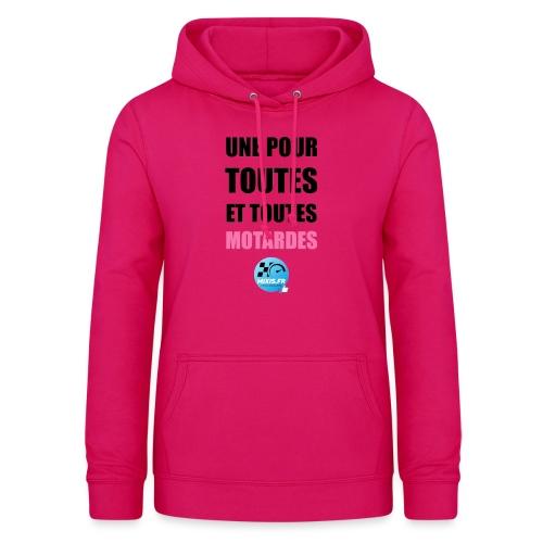 Mixis.fr - Une Pour Toutes Et Toutes Motardes... - Sweat à capuche Femme