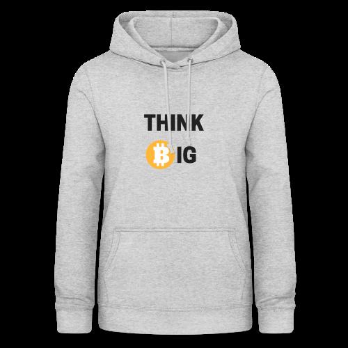 Think Big - Frauen Hoodie