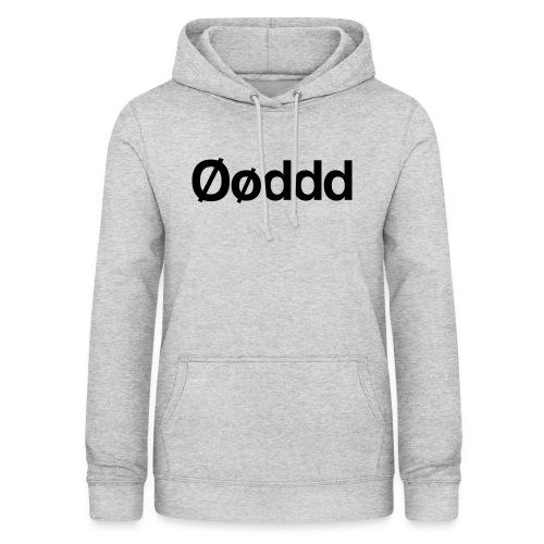 Øøddd (sort skrift) - Dame hoodie