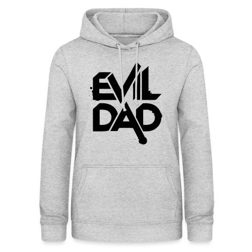 Evildad - Vrouwen hoodie