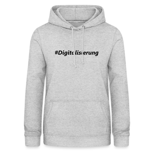 #Digitalisierung black - Frauen Hoodie