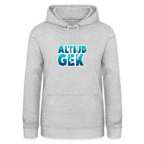AltijdGek - Vrouwen hoodie