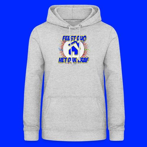 Feest Duo Het Dak Eraf - Vrouwen hoodie