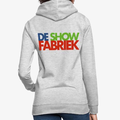De Showfabriek - Vrouwen hoodie