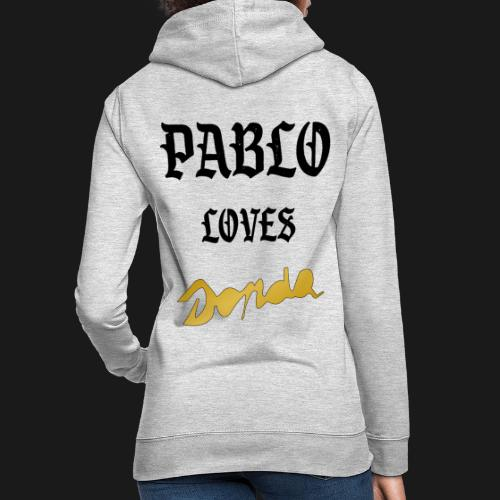 Pablo loves Donda - Sweat à capuche Femme