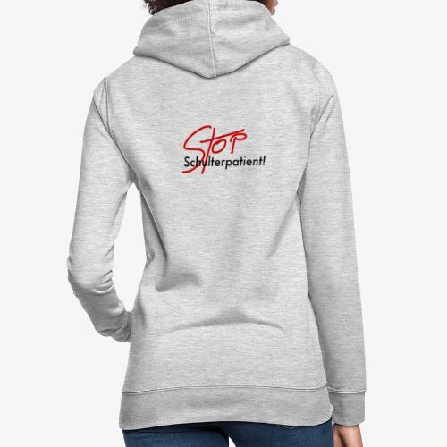 Stop Schulterpatient - Frauen Hoodie