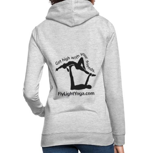 AcroYoga: Get high with your friends - Women's Hoodie