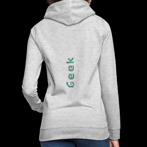 Geek 2.0 - Sweat à capuche Femme