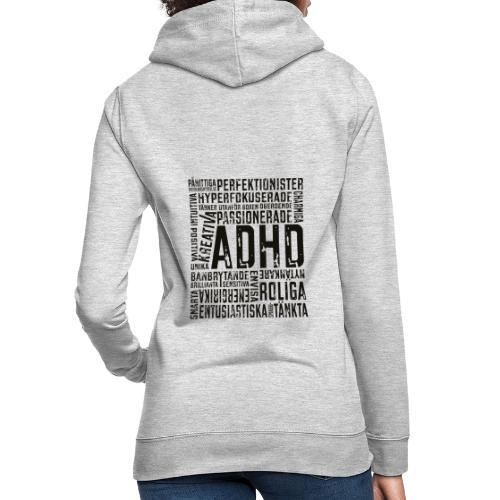 ADHD - alla har en potential - Luvtröja dam