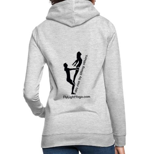 AcroYoga: We rise by lifting others. - Women's Hoodie
