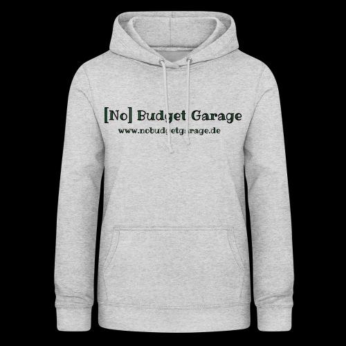 Classic Edition der No Budget Garage - Frauen Hoodie