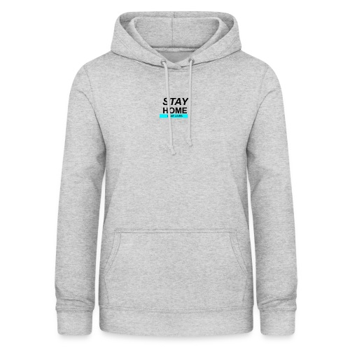 Stay@Home to Save Lives - Frauen Hoodie