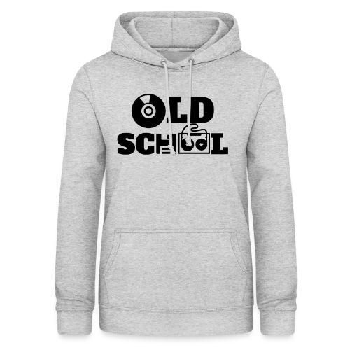 OLD SCHOOL - Women's Hoodie