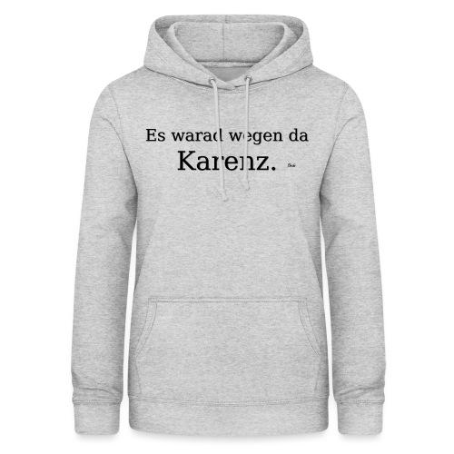 Karenz - Frauen Hoodie