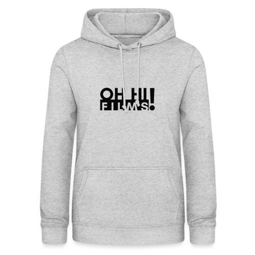 OH HI Films Black Logo Official Shirt - Women's Hoodie