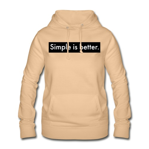 Simple Is Better - Women's Hoodie