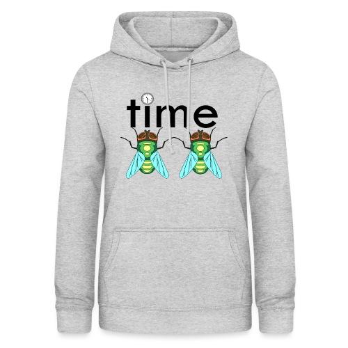 time flies - Dame hoodie