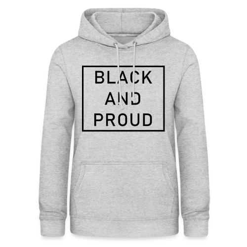 Black and Proud - Frauen Hoodie