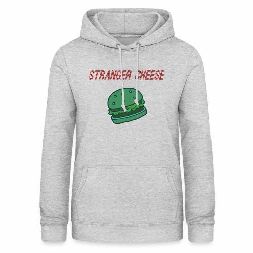 Stranger Cheese - Sweat à capuche Femme