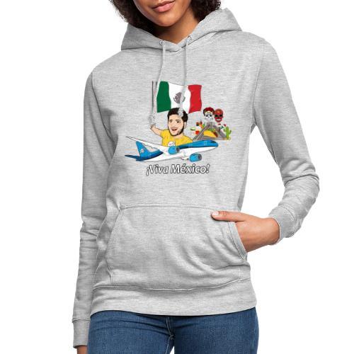 ¡Viva México! - Viaja con Yoel - Sudadera con capucha para mujer
