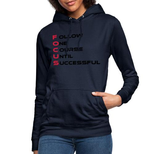 Follow one course until Successful - Frauen Hoodie