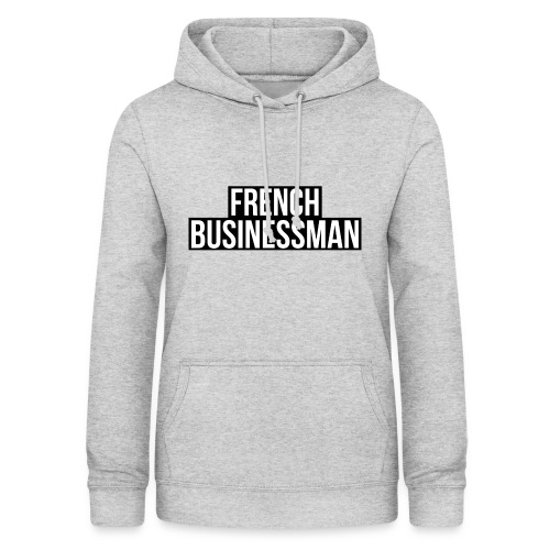 FRENCH BUSINESSMAN - Sweat à capuche Femme