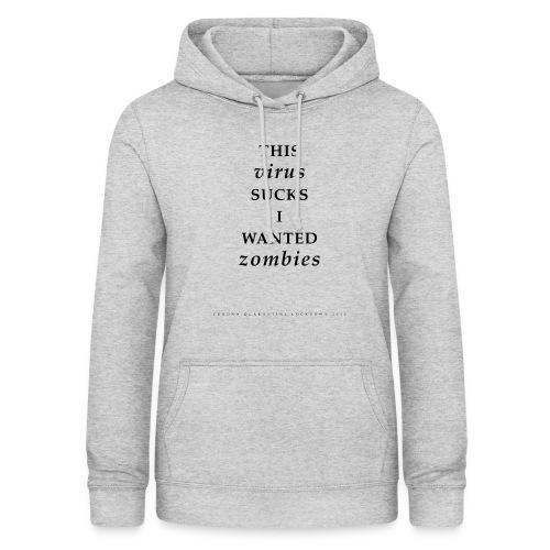 Virus Zombie Corona Lockdown 2020 - Vrouwen hoodie