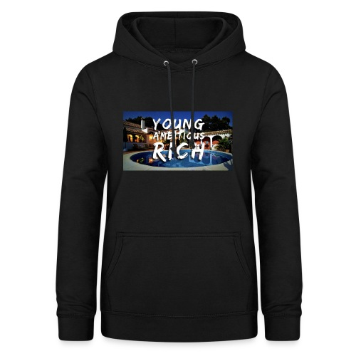 YOUNG, AMBITIOUS, YOUNG - Women's Hoodie