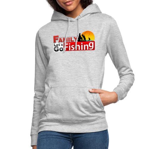 FAMILY LET´S GO FISHING FONDO - Sudadera con capucha para mujer
