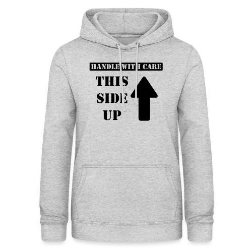 Handle with care / This side up - PrintShirt.at - Frauen Hoodie