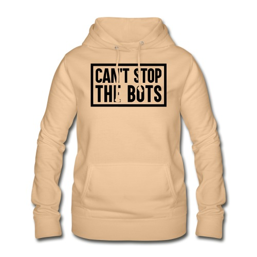 Can't Stop The Bots Premium Tote Bag - Women's Hoodie