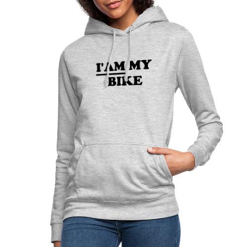 i am my bike - Frauen Hoodie