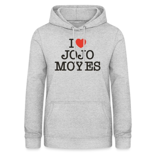 I LOVE JOJO MOYES - Dame hoodie