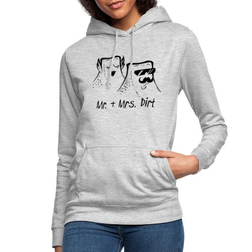 Mr & Mrs Dirt - Frauen Hoodie