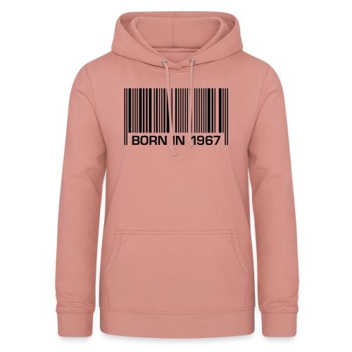 born in 1967 50th birthday 50. Geburtstag barcode - Women's Hoodie