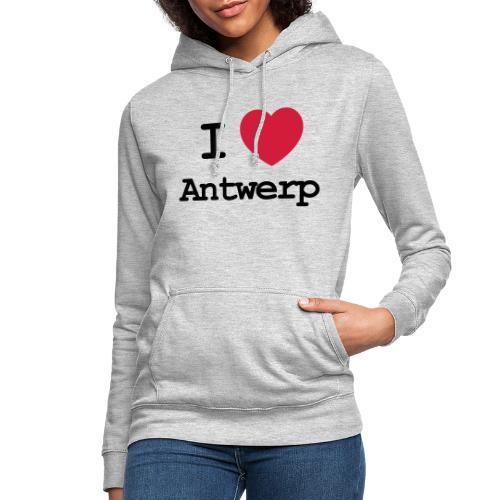 I love Antwerp - Vrouwen hoodie