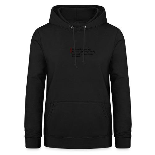Geschreven gedichten - Hoeveel tijd heb je nodig - Vrouwen hoodie