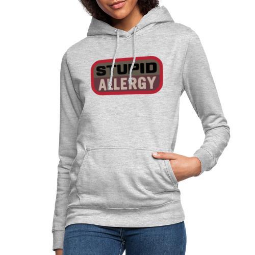 Stupid allergy - Airsoft Meme - Sudadera con capucha para mujer