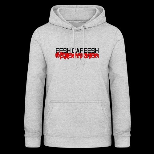 eesh capeesh - Women's Hoodie
