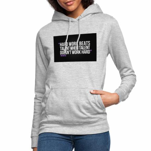 Motivation Shirt - Frauen Hoodie