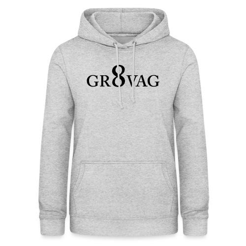 GR8VAG - Naisten huppari
