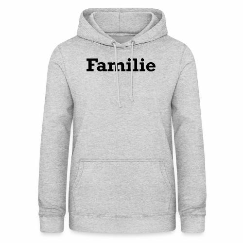 Familie - Frauen Hoodie