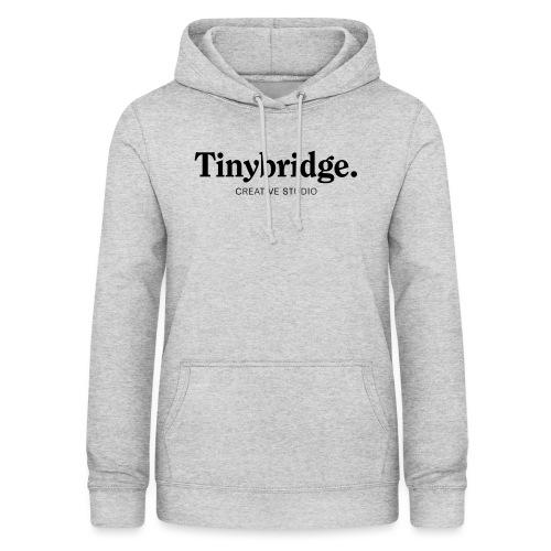 Tinybridge merchandise - Vrouwen hoodie