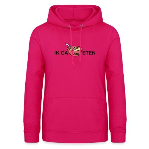 IK GA PAP ETEN - Vrouwen hoodie