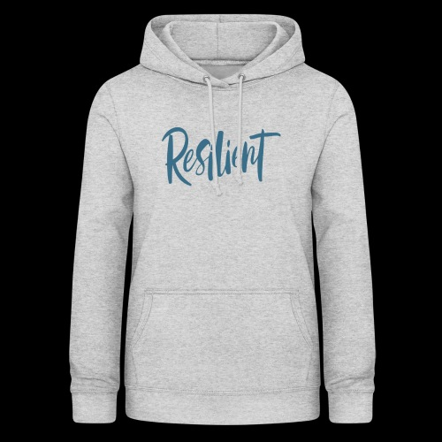 Resilient - Women's Hoodie