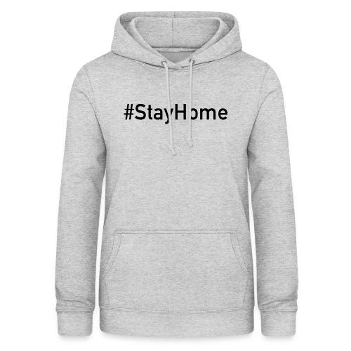 StayHome - Frauen Hoodie