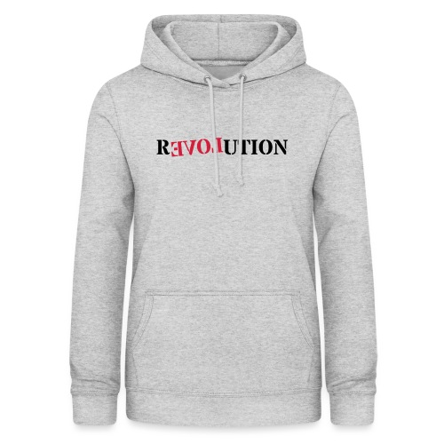 Revolution love - Women's Hoodie