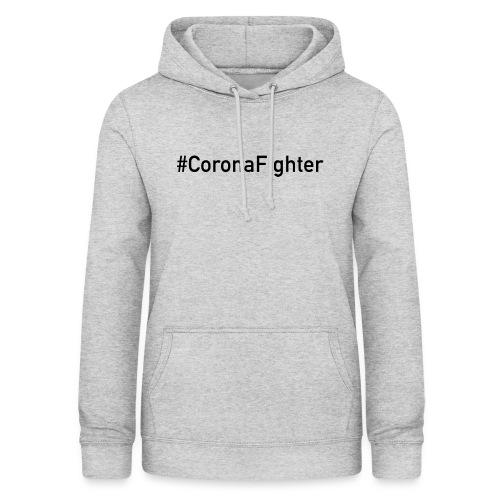 #CoronaFighter - Frauen Hoodie