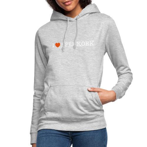 I Love Spekkoek - Vrouwen hoodie