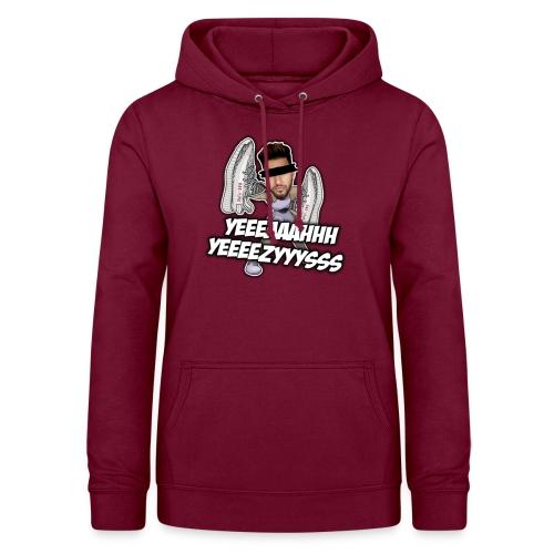 Yeah Yeezys! - Frauen Hoodie